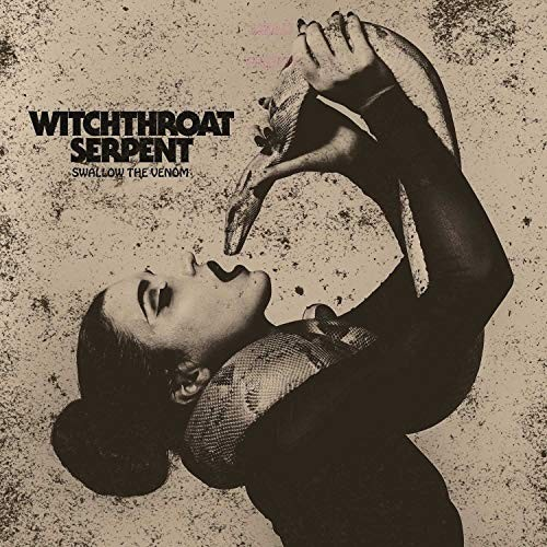 WITCHTHROAT-SERPENT_SWALLOW-THE-VENOM