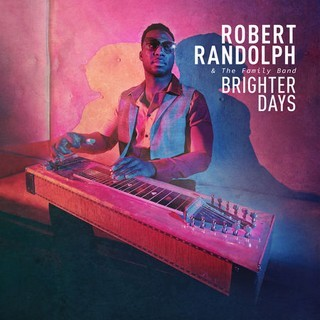 ROBERT-RANDOLPH--THE-FAMILY-BAND_Brighter-Days