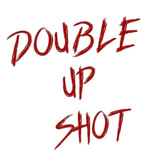 DOUBLE-UP-SHOT_DOUBLE-UP-SHOT