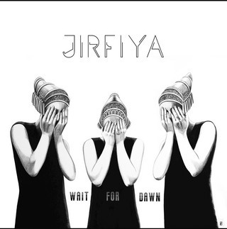 JIRFIYA_Waiting-For-Dawn