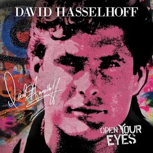 DAVID-HASSELHOFF_Open-Your-Eyes