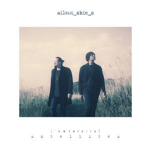 Album SILENT SKIES Satellites (2020)