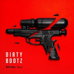 DIRTY-BOOTZ_Broken-Toy