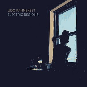 Album UDO PANNEKEET Electric Regions (2019)