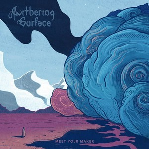 Album WITHERING SURFACE Meet Your Maker (2020)