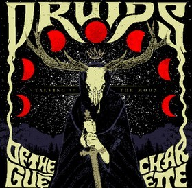 DRUIDS-OF-THE-GUÉ-CHARETTE_Talking-To-The-Moon