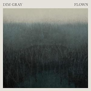 Album DIM GRAY Flown (2020)