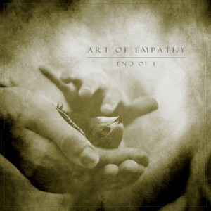 Album ART OF EMPATHY End Of I (2020)