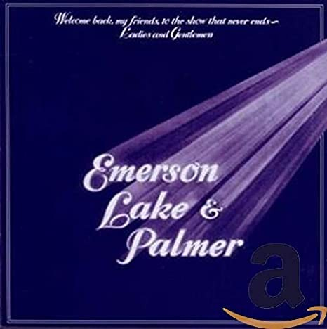Album EMERSON LAKE & PALMER Welcome Back, My Friends, To The Show That Never Ends (1974)