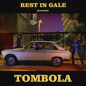 Album REST IN GALE Tombola (2020)
