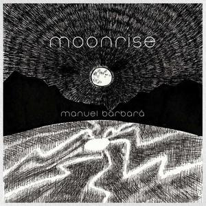 Album MANUEL BARBARÁ Moonrise (2021)