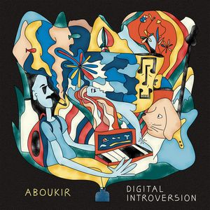 Album ABOUKIR Digital Introversion (2021)