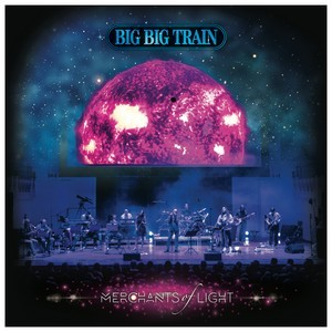 BIG-BIG-TRAIN_Merchants-Of-Light