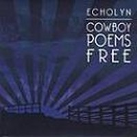 ECHOLYN_Cowboy-Poems-Free
