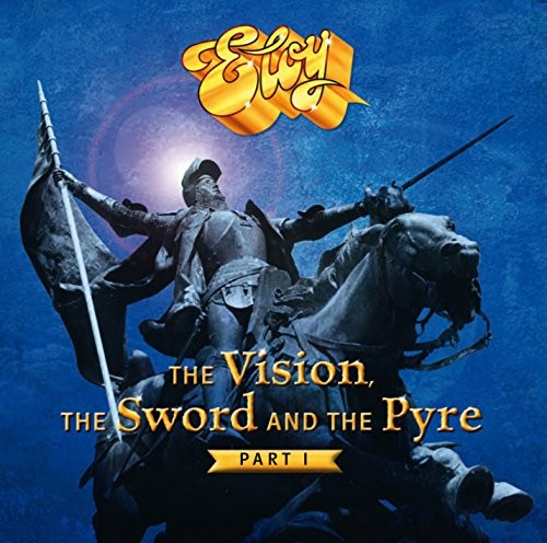 ELOY_The-Vision-the-Sword-and-the-Pyre--part-1