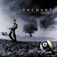 Album ENCHANT Juggling 9 Or Dropping 10 (2000)