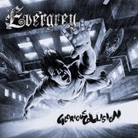 EVERGREY_Glorious-Collision