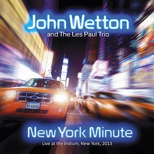 JOHN-WETTON_New-York-Minute
