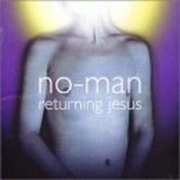 NO-MAN_Returning-Jesus