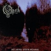OPETH_My-Arms-Your-Hearse