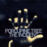 PORCUPINE-TREE_The-Incident