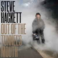 STEVE-HACKETT_Out-Of-The-Tunnel-s-Mouth