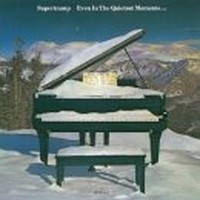 SUPERTRAMP_Even-In-The-Quietest-Moments
