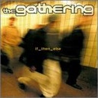 THE-GATHERING_If-Then-Else