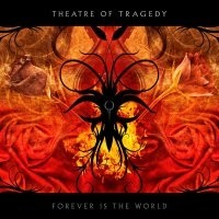 THEATRE-OF-TRAGEDY_Forever-Is-The-World
