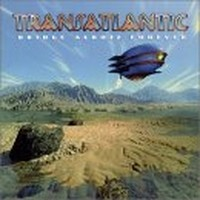 TRANSATLANTIC_Bridge-Across-Forever