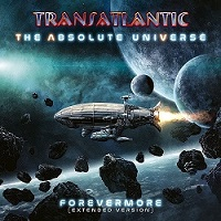Album TRANSATLANTIC The Absolute Universe - Forevermore (2021)