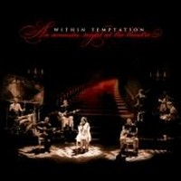 Album WITHIN TEMPTATION An Acoustic Night In The Theater (2009)