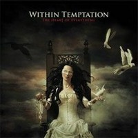 Album WITHIN TEMPTATION The Heart Of Everything (2007)