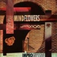 MINDFLOWERS_Improgressive