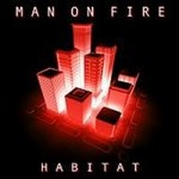 MAN-ON-FIRE_Habitat