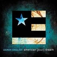 AARON-ENGLISH_American-Fever-Dream