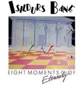 ISILDURS-BANE_Eight-moments-of-eternity