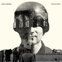 JOHN-WESLEY_Disconnect