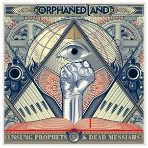 Album ORPHANED LAND Unsung Prophets & Dead Messiahs (2018)