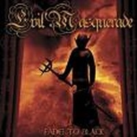 EVIL-MASQUERADE_Fade-To-Black