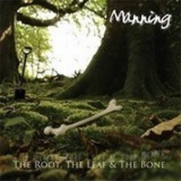 GUY-MANNING_The-Root-The-Leaf-And-The-Bone