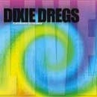 DIXIE-DREGS_California-Screamin
