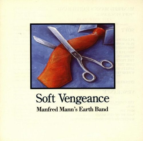 MANFRED-MANN-S-EARTH-BAND_Soft-Vengeance