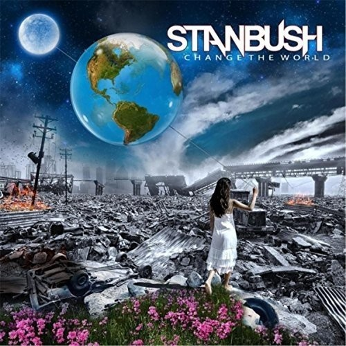 STAN-BUSH_Change-The-World