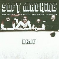 SOFT-MACHINE_Drop