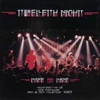 TWELFTH-NIGHT_Live-And-Let-Live--The-Definiti