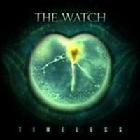 Album THE WATCH Timeless (2011)