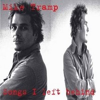 MIKE-TRAMP_Songs-I-Left-Behind