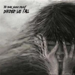 THE-BLACK-NOODLE-PROJECT_Divided-We-Fall