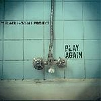 THE-BLACK-NOODLE-PROJECT_Play-Again